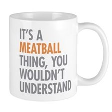 Meatball Thing Mugs