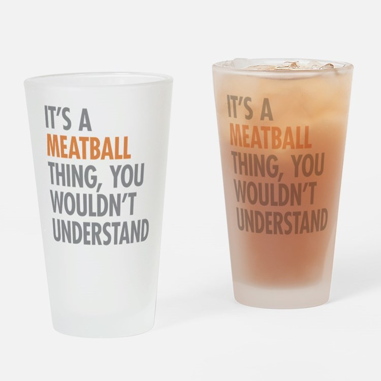 Meatball Thing Drinking Glass