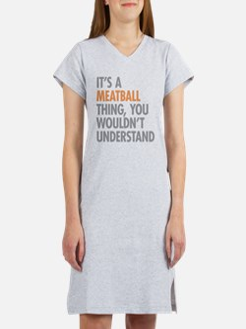 Meatball Thing Women's Nightshirt