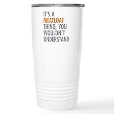 Meatloaf Thing Travel Mug
