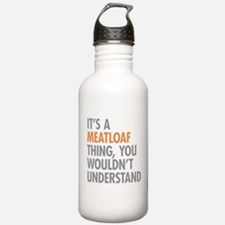 Meatloaf Thing Water Bottle