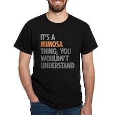 Mimosa Thing T-Shirt