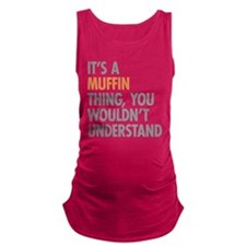 Muffin Thing Maternity Tank Top