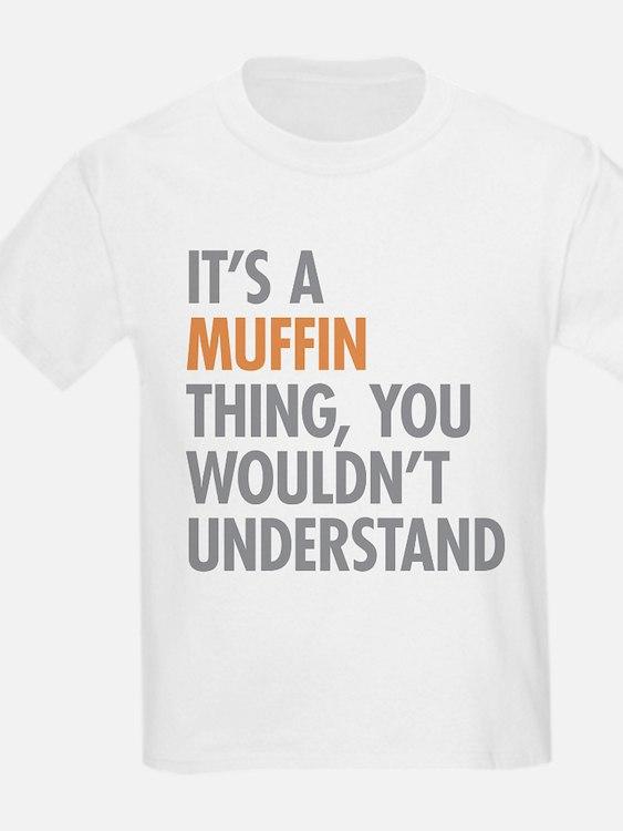 Muffin Thing T-Shirt