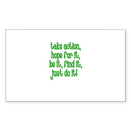 Take Action, Hope for it, Be Sticker (Rectangular
