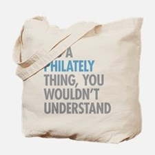 Philately Thing Tote Bag