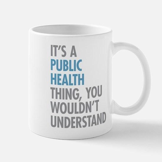 Public Health Thing Mugs