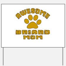 Awesome Briard Mom Dog Designs Yard Sign