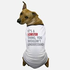 Lobster Thing Dog T-Shirt