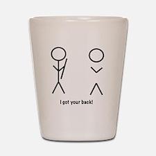 I got your back! Shot Glass