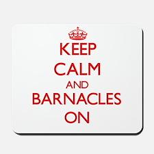 Keep Calm and Barnacles ON Mousepad