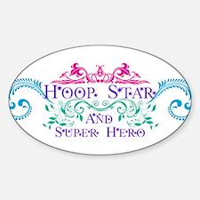 Hula Hoop Dance - Hoop Star - and Super Hero Stick