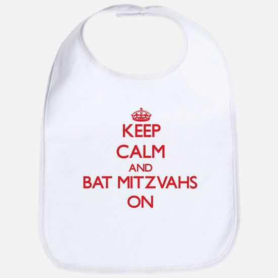 Keep Calm and Bat Mitzvahs ON Bib