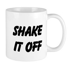 Shake It Off Mugs