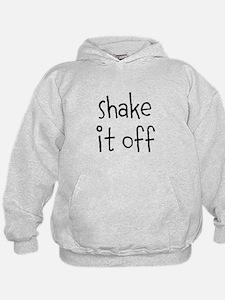 shake It Off Hoodie
