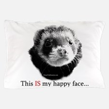 HappyFaceFerret Pillow Case