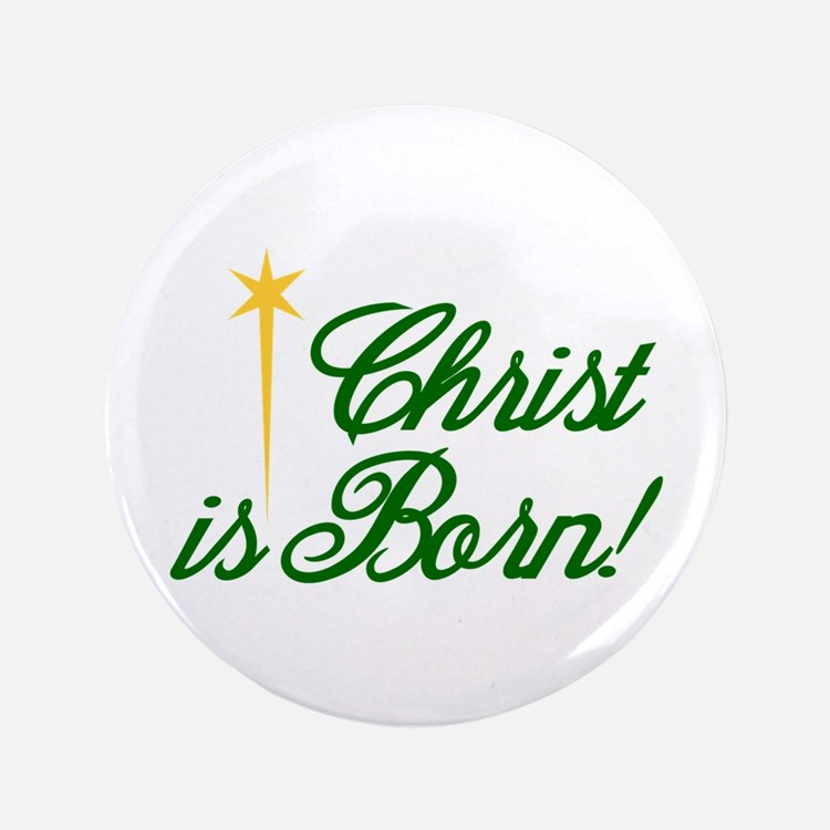"""Christ is Born 3.5"""" Button (100 pack)"""