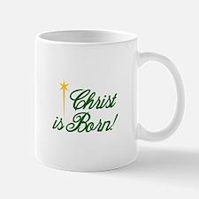 Christ is Born Mugs