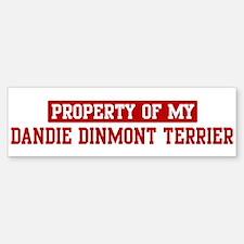 Property of Dandie Dinmont Te Bumper Bumper Bumper Sticker