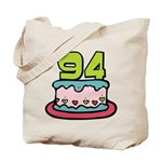 94 Year Old Birthday Cake Tote Bag