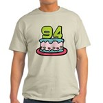 94 Year Old Birthday Cake Light T-Shirt