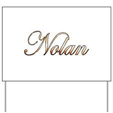 Nolan Yard Sign