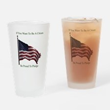 Want To Be A Citizen Drinking Glass