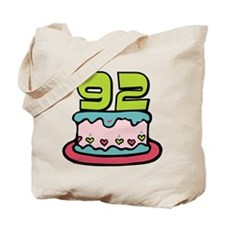 92 Year Old Birthday Cake Tote Bag