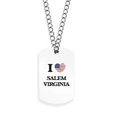 I love Salem Virginia Dog Tags
