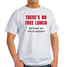 NO FREE LUNCH T-Shirt