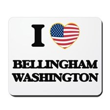 I love Bellingham Washington Mousepad