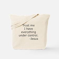 Trust Me... Jesus Tote Bag