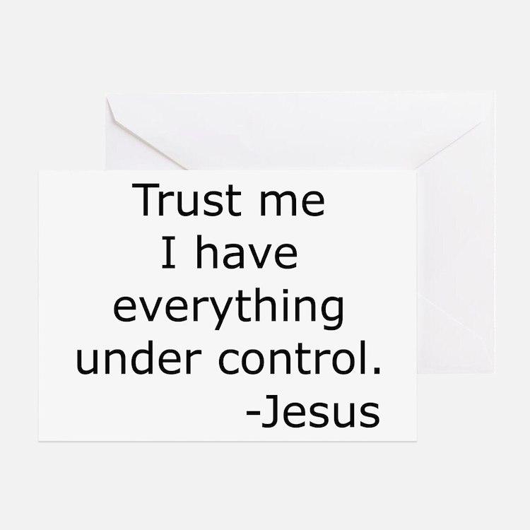 Trust Me... Jesus Greeting Card