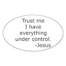 Trust Me... Jesus Oval Decal
