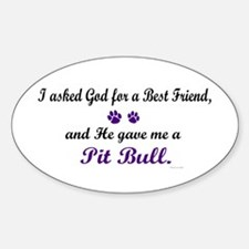 God Gave Me A Pit Bull Oval Decal