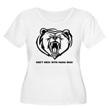 Dont Mess with Mama Bear Plus Size T-Shirt