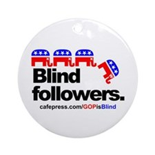 """GOP is Blind"" Ornament (Round)"