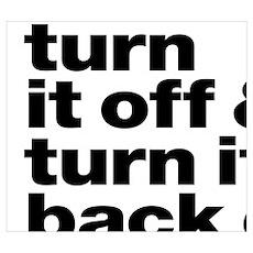 Turn it off & turn it back on again - dark Poster