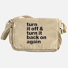 Turn It Off & Back On Again - Messenger Bag