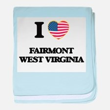 I love Fairmont West Virginia baby blanket