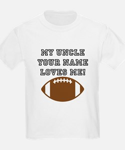 My Uncle Loves Me Football T-Shirt