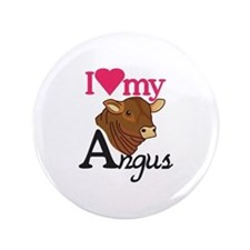 I Love My Angus Button