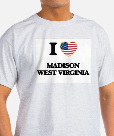 I love Madison West Virginia T-Shirt