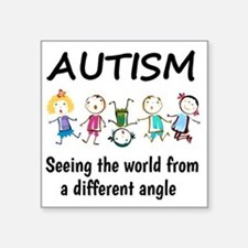 "Autism...seeing the world f Square Sticker 3"" x 3"""
