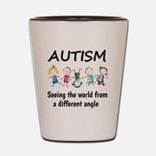 Autism...seeing the world from a differ Shot Glass