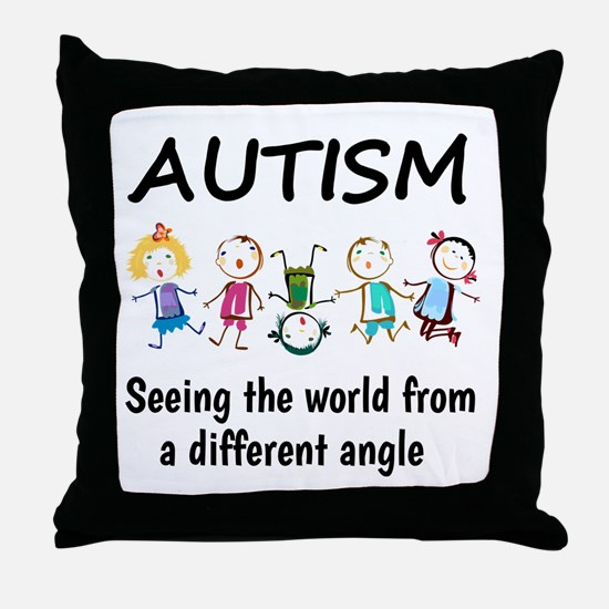 Autism...seeing the world from a diff Throw Pillow
