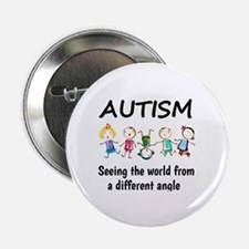 "Autism...seeing the world from a diff 2.25"" Button"