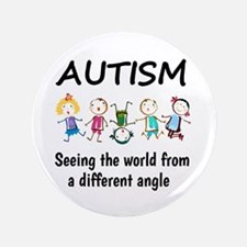 Autism...seeing the world from a different angle B