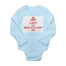 Keep Calm and BEING EXCLUSIVE ON Body Suit