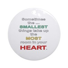 Smallest Things Round Ornament